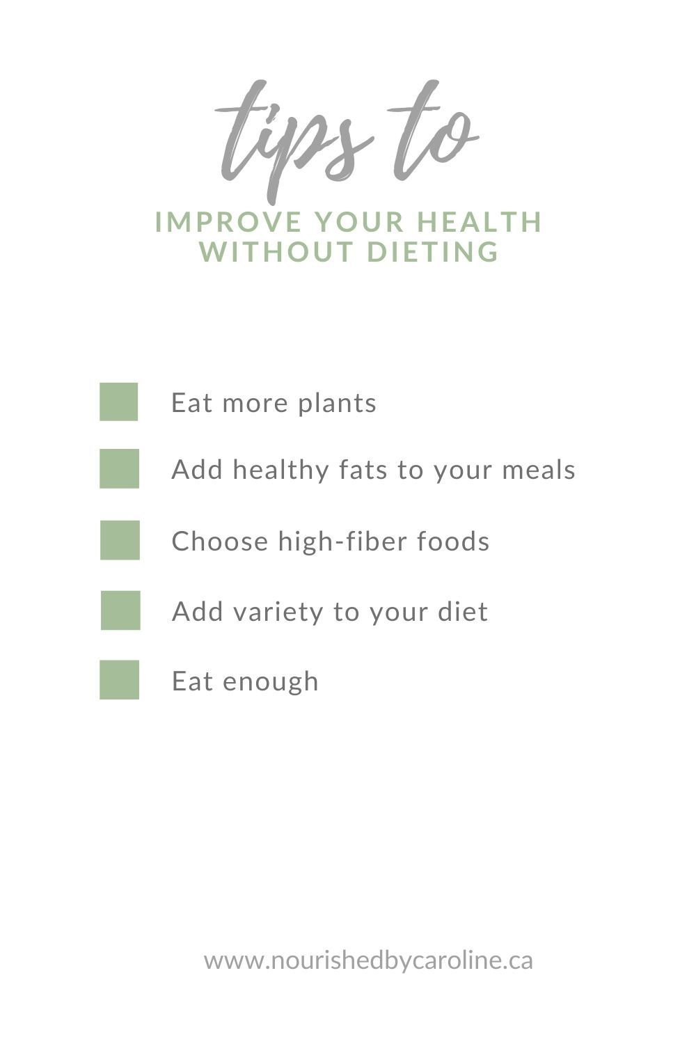list of nutrition tips to improve your health without dieting